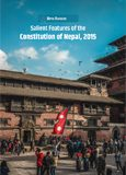 Salient Features of the New Constitution of Nepal (Kathmandu: Nepal Consulting Lawyers Inc, 2016)
