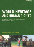 "Chapter on ""The World Heritage Convention and Human Rights in Nepal: A Review of Legal Norms and Practices"" in Peter Bille Larsen (ed) World Heritage and Human Rights: Lessons from the Asia Pacific and Global Arena (London: Routledge, 2018)"