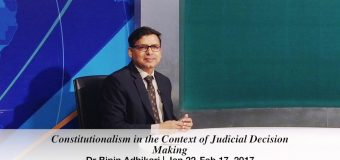 Dr Bipin Adhikari: Constitutionalism in the Context of Judicial Decision Making