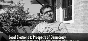 Dr Bipin Adhikari: Local Elections & Prospects of Democracy at Sushil Koirala Memorial Foundation